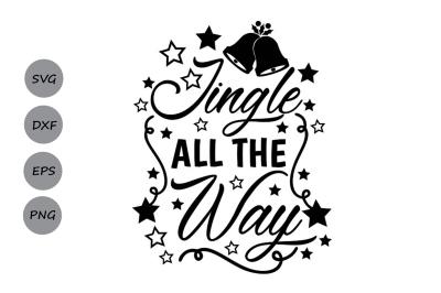 Download Jingle All The Way Svg Christmas Svg Holiday Svg Jingle Bells Svg Free Download For Free Svg Animal Files