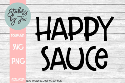 Happy Sauce SVG Cut File