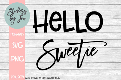 Hello Sweetie SVG Cut File