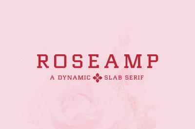 Roseamp /// Dynamic Slab Serif