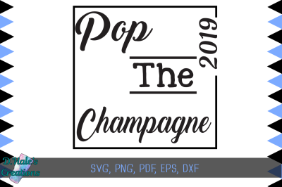 Pop the Champagne - SVG PSD DXF EPS PDF PNG