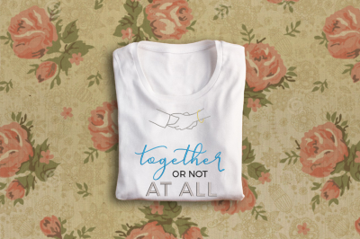 Together or Not at All | Embroidery
