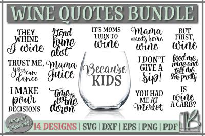 Wine Quotes SVG Bundle