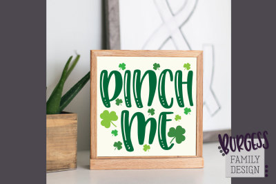 Pinch Me St Patrick's Day | Cut file