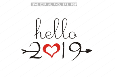 Hello 2019 svg,New year svg,New year's eve,Silhouette cameo,Cricut fil