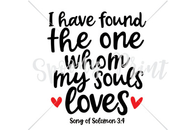 I have found the one whom my souls loves