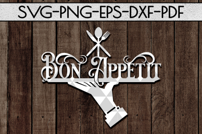 Bon Appetit SVG Cutting File, Kitchen Decor Papercut, DXF, PDF