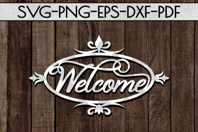 Welcome Sign SVG Cutting File, Metal Designs Papercut Template,  PDF
