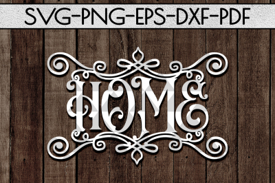 Home Sign Papercut Template, Metal Home Decor SVG, EPS, PDF