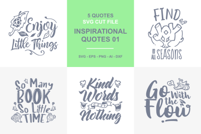5 Inspirational Quotes SVG - 01