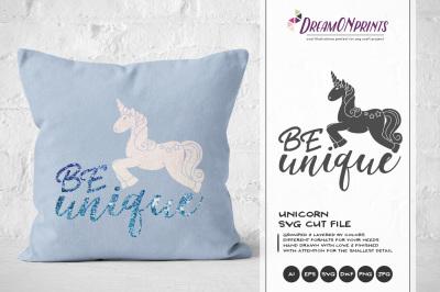 Unicorn SVG - Be Unique SVG