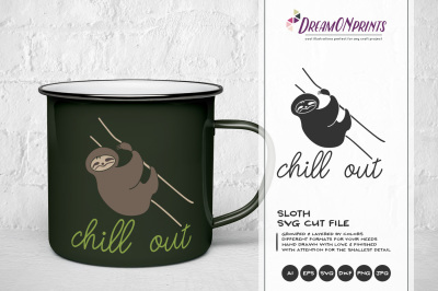 Sloth SVG - Chill Out SVG
