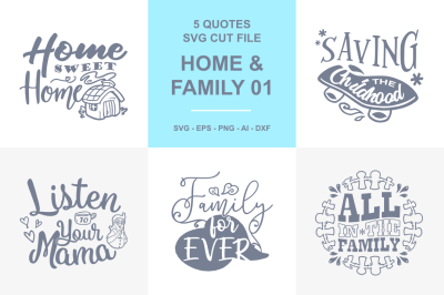 5 Home and Family Quotes SVG - 01