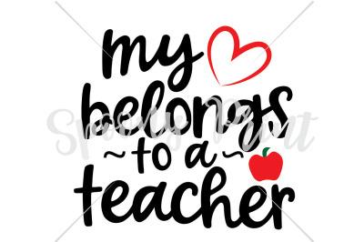 my heart belongs to a teacher