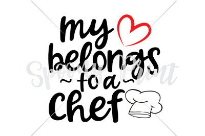 my heart belongs to a chef