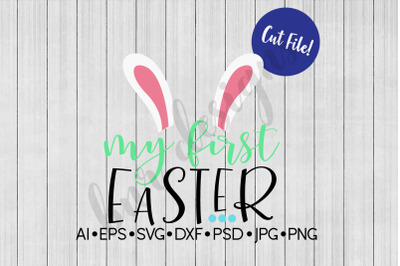 My First Easter SVG File, DXF File