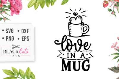 Love in a mug SVG