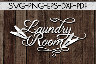 Laundry Room Sign Papercut Template, Home Decor SVG, DXF, PDF