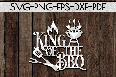 King Of The Bbq Sign Papercut Template, Summer Decor SVG, DXF, PDF