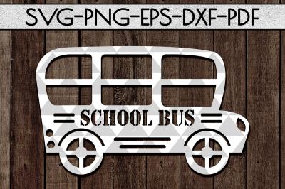 School Bus Papercut Template, Back To School SVG, DXF, PDF, EPS