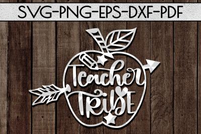Teacher Tribe Papercut Template, Teacher Appreciation SVG, DXF, PDF