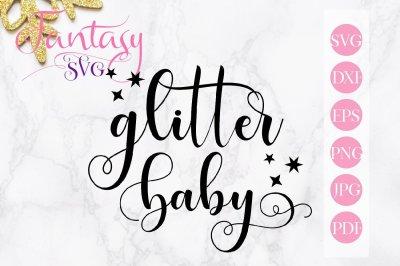 Glitter baby svg cut file