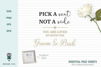 Pick a seat not a side - SVG file