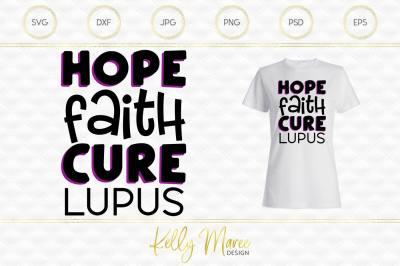 Hope Faith Cure - Lupus SVG