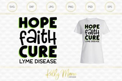 Hope Faith Cure - Lyme Disease SVG