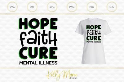 Hope Faith Cure - Mental Illness SVG