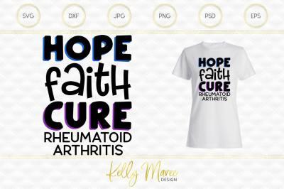 Hope Faith Cure - Rheumatoid Arthritis SVG