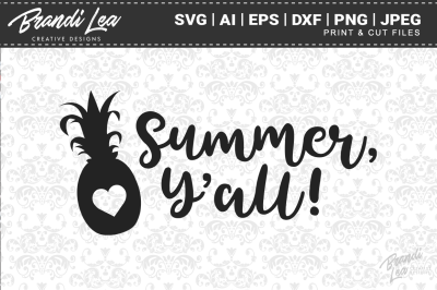 Summer Y'all Pineapple SVG Cut Files