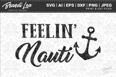 Feelin' Nauti Cut Files