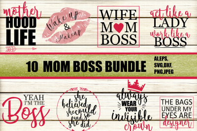 MOM BOSS Quotes SVG