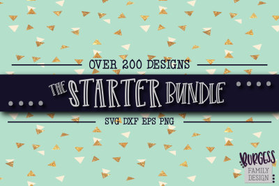 The Starter Bundle - Over 200 designs | SVG DXF EPS PNG