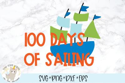 100 Days of Sailing SVG Cut File