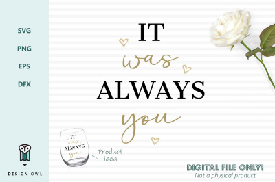 It was always you - SVG file
