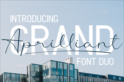 Grand Aprilliant - Font Duo