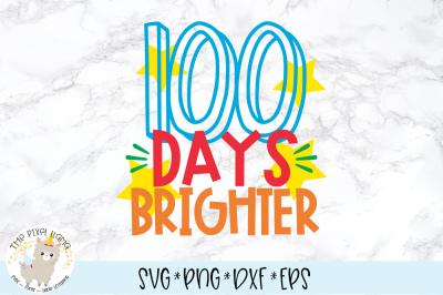 100 Days Brighter School SVG Cut File