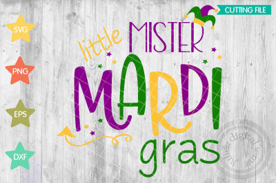 Little Mister Mardi Gras svg, Mardi gras baby, Louisiana Svg