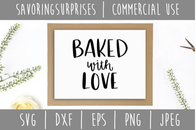 Baked With Love SVG, DXF, EPS, PNG, JPEG