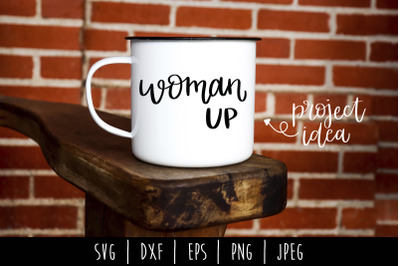 Woman Up SVG, DXF, EPS, PNG, JPEG