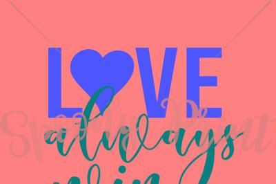 Love always win