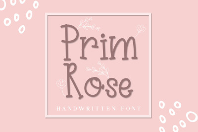 Prim Rose - Lovely Handwritten