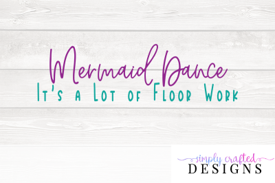 Pitch Perfect Mermaid Dance SVG Cutting File
