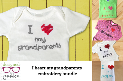 I Heart My Grandparents Bundle | Embroidery