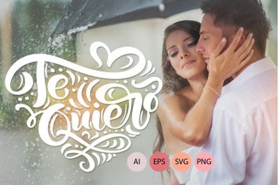 Te Quiero And Amor Vector Valentine Quotes