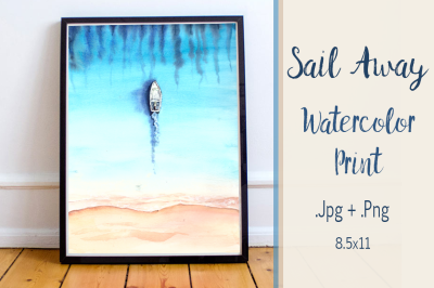 Sail Away - Watercolor Illustration/Print