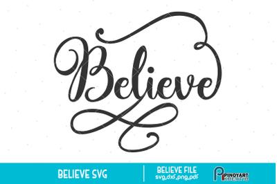 Believe svg, Believe Clip Art, Believe Graphics, Christmas svg, svg