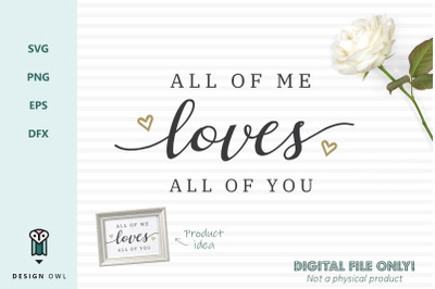 All of me loves all of you - SVG file